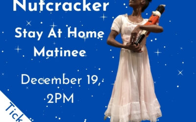 Nutcracker Stay At Home Matinee